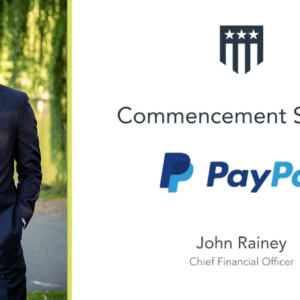 PayPal CFO John Rainey Shares His Commencement Address with Graduating Fellows